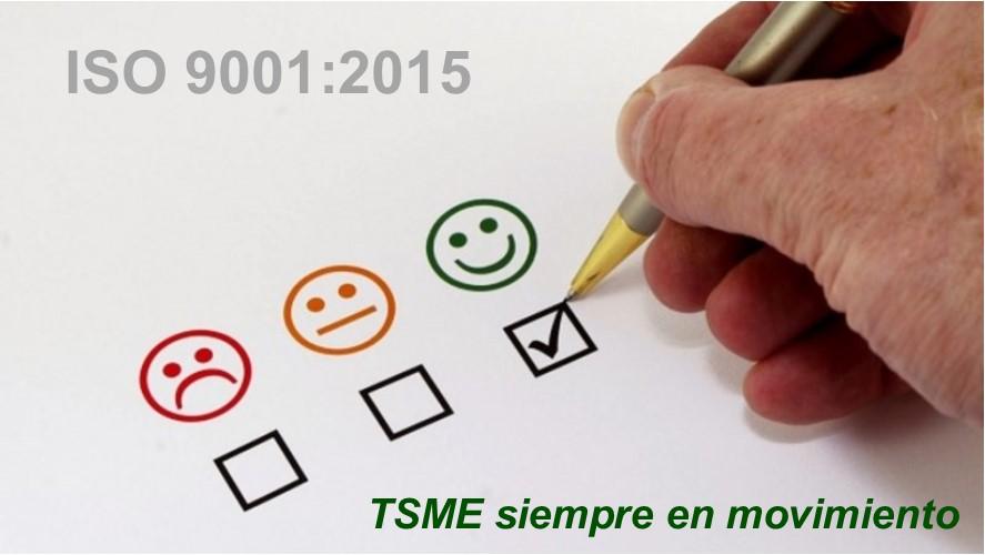 TSME ha pasado con éxito el Plan de Transición a la Certificación de la nueva ISO 9001:2015
